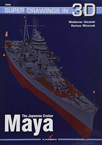 The Japanese Cruiser Maya (Super Drawings in 3D)