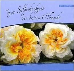 Zur Silberhochzeit Die Besten Wünsche Amazonde Simon Baum Bã¼cher