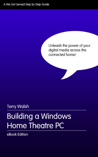 Building a Windows Home Theatre PC Pdf