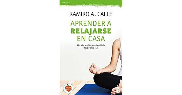 Amazon.com: Aprender a relajarse en casa (9788427042469 ...