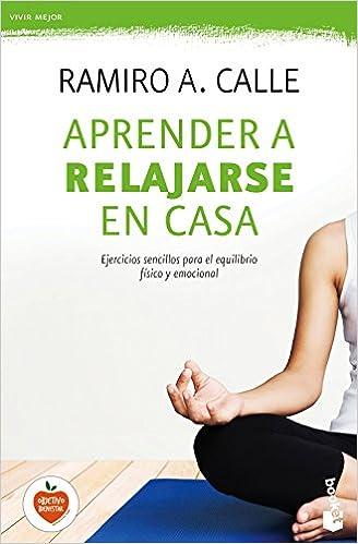 Aprender a relajarse en casa: 1 (Prácticos): Amazon.es ...