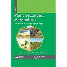 Plant Secondary Metabolites, Volume Three: Their Roles in Stress Eco-Physiology: 3
