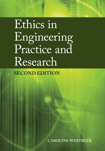 Ethics In Engineering Practice+Research