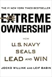 img - for Extreme Ownership: How U.S. Navy SEALs Lead and Win book / textbook / text book