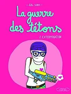 """Afficher """"La guerre des tétons n° 2<br /> Extermination"""""""