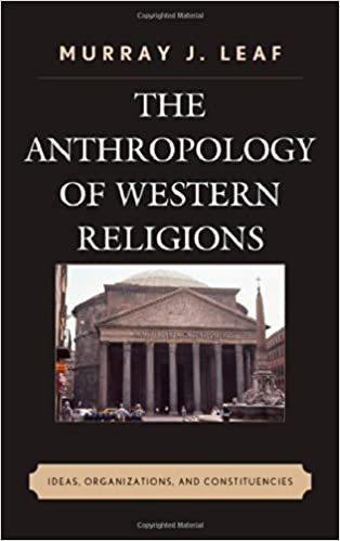Äänikirjat lataavat mp3-levyn ilman jäsenyyttä The Anthropology of Western Religions: Ideas, Organizations, and Constituencies PDF ePub MOBI 0739192388 by Murray J. Leaf