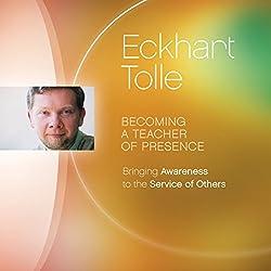 Becoming a Teacher of Presence