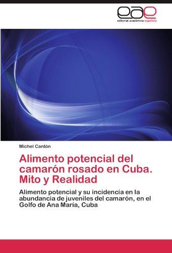 Descargar Libro Alimento Potencial Del Camarón Rosado En Cuba. Mito Y Realidad Cantón Michel