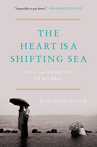 (The Heart Is a Shifting Sea: Love and Marriage in)