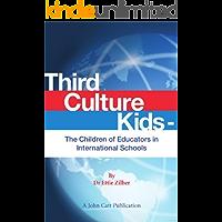 Third Culture Kids - The Children of Educators in International Schools