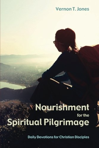Download Nourishment for the Spiritual Pilgrimage: Daily Devotions for Christian Disciples pdf