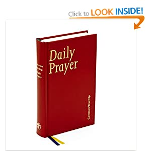 Common Worship: Daily Prayer (Common Worship: Services and Prayers for the Church of England) Church House Publishing