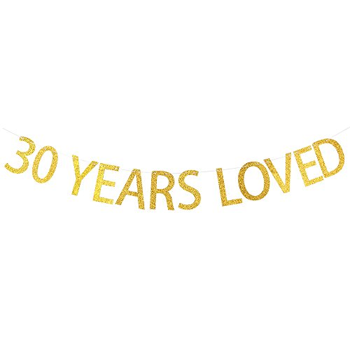 30 YEARS LOVED Gold Glitter Banner for 30th Birthday, Wedding Anniversary Party Bunting Photo Props Decorations