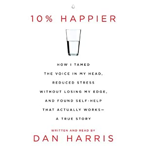 by Dan Harris (Author, Narrator), HarperAudio (Publisher) (2596)  Buy new: $27.37$23.95
