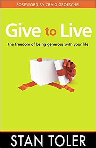 Give to Live: The Freedom of Being Generous with Your Life