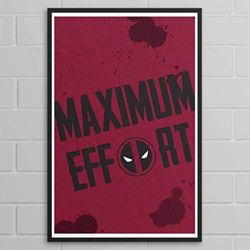 Maximum Effort Poster; Multiple Sizes -