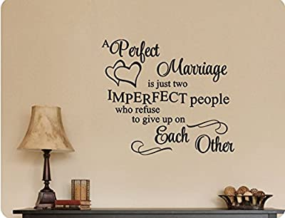 """26""""x24"""" A Perfect Marriage Is Just Two Imperfect People Who Refuse To Give Up On Each Other Anniversary Love Romance Wall Decal Sticker Art Mural Home DŽcor Quote"""