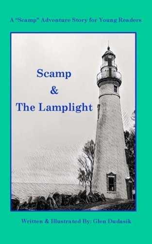 Read Online Scamp & The Lamplight: A Scamp Adventure Story for Young Readers (Volume 1) pdf epub