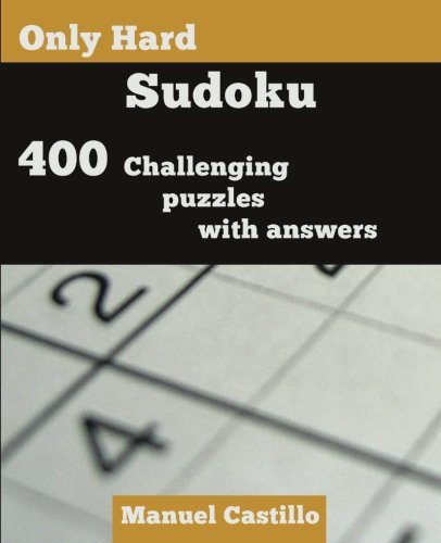 Only Hard Sudoku: 400 Challenging Puzzles ()