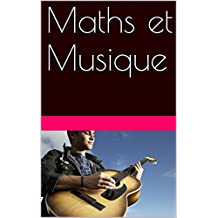 Maths et Musique (French Edition)