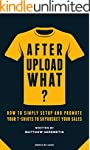 After Upload What?: Merch By Amazon M...