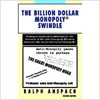 MONOPOLYGATE: During a David and Goliath Battle, the Inventor of the Anti- monopoly Game Uncovers the Secret History of Monopoly: Amazon.es: Anspach, Ralph: Libros en idiomas extranjeros