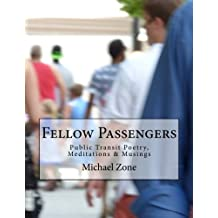 Fellow Passengers: Public Transit Poetry, Meditations & Musings
