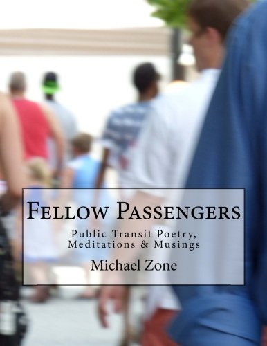 Fellow Passengers: Public Transit Poetry, Meditations & Musings