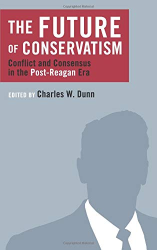 Download The Future of Conservatism: Conflict and Consensus in the Post-Reagan Era (Religion and Contemporary Culture) ebook