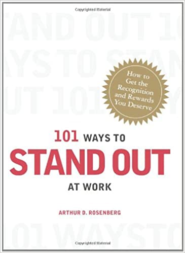 Download online 101 Ways to Stand Out at Work: How to Get the Recognition and Rewards You Deserve (101 Things) PDF, azw (Kindle), ePub