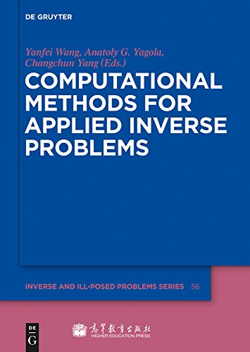 Computational Methods for Applied Inverse Problems (Inverse and Ill-Posed Problems Series)