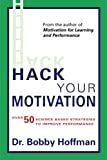 """**""""Finally!!!! Evidence-based research on motivation that's written in an engaging, humorous, easy-to-read style!""""--Karen, Performance & Leadership Consultant**""""Bobby masterfully bridges the gap between research and practice by applying h..."""