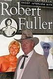 Robert Fuller Shoot Interview Wrestling DVD
