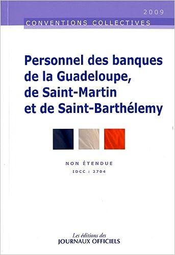 En ligne téléchargement gratuit Personnel des banques de la Guadeloupe, de St Martin et de St Barthélemy : Brochure 3352 pdf