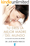Tú eres la mejor madre del mundo (EPUBS)