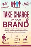 Take Charge of your Brand: Quick and simple