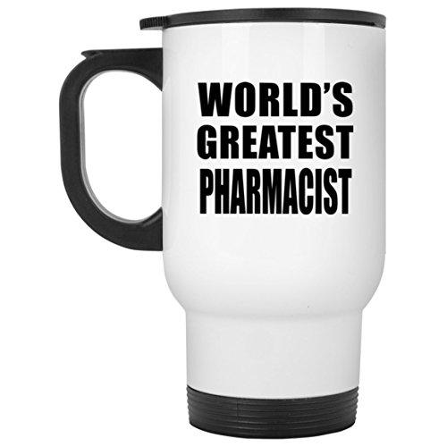 World's Greatest Pharmacist - Travel Mug, Stainless Steel Tumbler, Best Gift for Birthday, Wedding Anniversary, New Year, Valentine's Day, Easter, Mother's / Father's Day (Worlds Step Three Greatest)