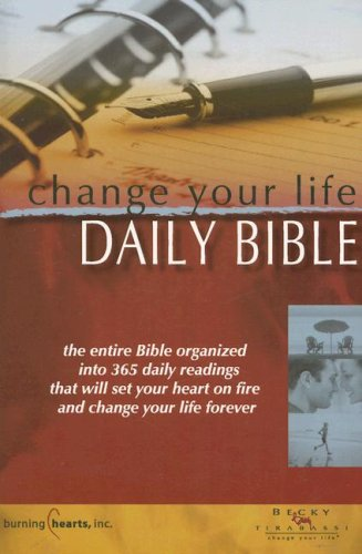 Change Your Life One Year Bible-NLT (Change Your Life Daily Bible Becky Tirabassi)