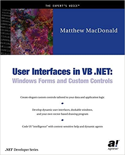 User Interfaces in VB  NET: Windows Forms and Custom Controls