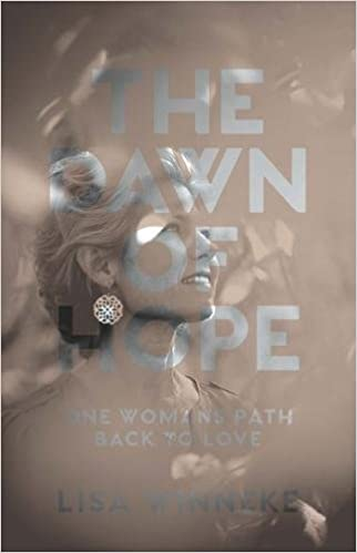 Book The Dawn of Hope: One woman's path back to love