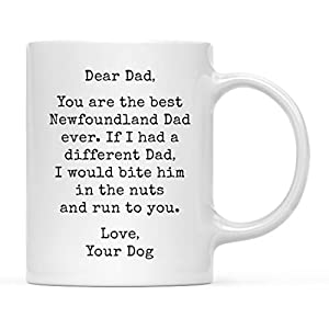 Andaz Press Funny Dog Dad 11oz. Coffee Mug Gag Gift, Best Newfoundland Dog Dad, Bite in Nuts and Run to You, 1-Pack, Dog Lover's Christmas Birthday Ideas, Includes Gift Box 33