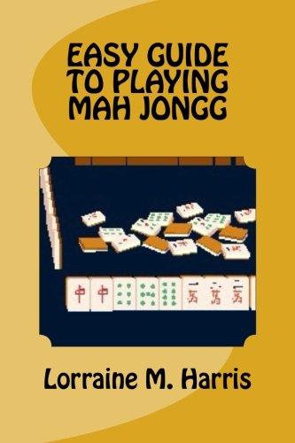 - Easy guide to playing mah jongg