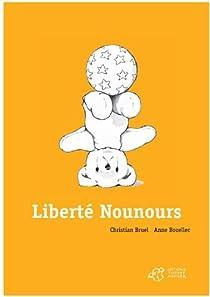 Liberté Nounours par Bruel