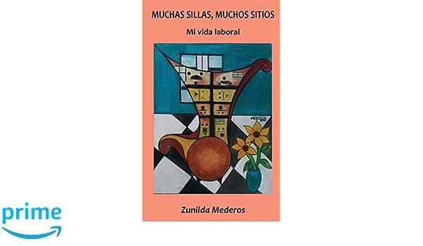 Muchas sillas, muchos sitios: Mi vida laboral (Spanish ...