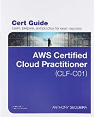 Learn, prepare, and practice for AWS Certified Cloud Practitioner (CLF-C01) exam success with this Cert Guide from Pearson IT Certification, a leader in IT Certification learning.  Master AWS Certified Cloud Practitioner (CLF-C01) exam topics...