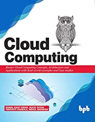 Unleash the power of cloud computing using Azure, AWS and Apache Hadoop DescriptionWith the advent of internet, there is a complete paradigm shift in the manner we comprehend computing. Need to enable ubiquity, convenient and on-demand access...