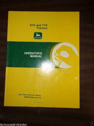 John Deere 670 770 OEM OEM Owners S Manual OMM79606 Issue I8