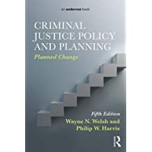 Criminal Justice Policy and Planning: Planned Change