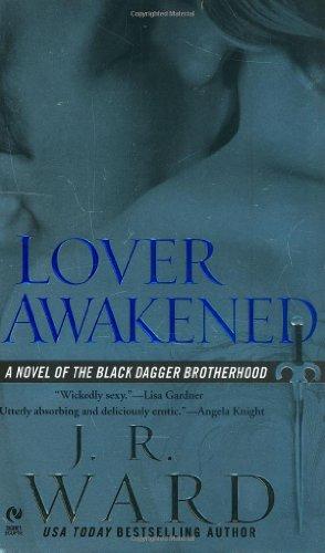 Lover Awakened - Book #3 of the Black Dagger Brotherhood