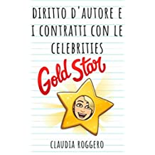 Diritto d'autore e i contratti con le celebrities (Italian Edition)
